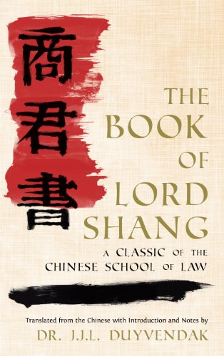 The Book Of Lord Shang: A Classic Of The Chinese School Of Law