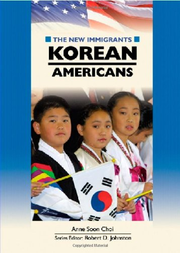 Korean Americans (New Immigrants (Chelsea House))