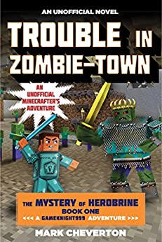 Trouble Zombie town Gameknight999 Unofficial Minecrafter%C2%92s ebook product image
