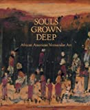 Souls Grown Deep, , 0965376605