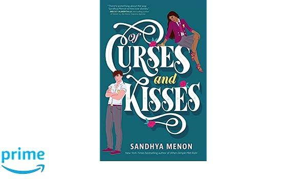 Of Curses and Kisses: Amazon.es: Sandhya Menon: Libros en ...