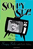 img - for Soupy Sez!: My Zany Life and Times book / textbook / text book