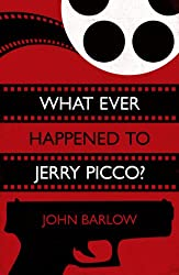 What Ever Happened to Jerry Picco? (Jack Storm Mystery #1) (English Edition)