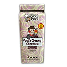 THE COFFEE FOOL Fool's Creamy Chestnuts (French Press) 12 Ounce