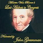 Martin Van Buren's Final Address | Martin Van Buren