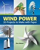 Wind Power, Clive Dobson, 1554077494