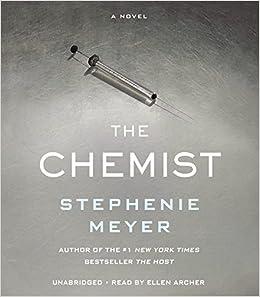 The Chemist: Amazon.es: Stephenie Meyer, Ellen Archer: Libros en idiomas extranjeros