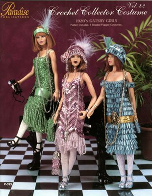 [Crochet Collector Costume (1920's Gatsby Girls, Vol. 82)] (Paradise Costumes Volume)