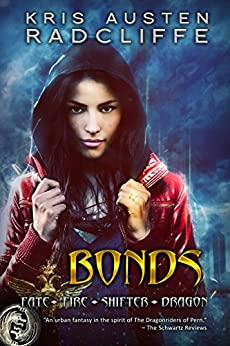 Bonds: A Fate Fire Shifter Dragon Miniseries: Episode One by [Radcliffe, Kris Austen]