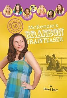 McKenzie's Branson Brainteaser (Camp Club Girls Book 18) by [Barr, Shari]