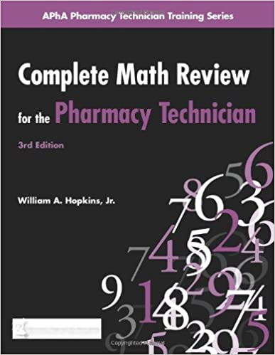 Worksheet Pharmacy Technician Worksheets complete math review for the pharmacy technician apha training series 3rd edition
