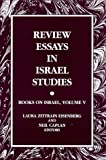 img - for Review Essays in Israel Studies: Books on Israel (Suny Series in Israeli Studies) book / textbook / text book