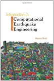Introduction to Computational Earthquake Engineering, Muneo Hori, 1848163983