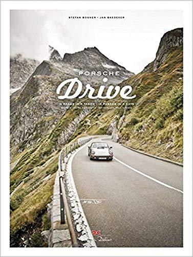 Porsche Drive  15 Pässe In 4 Tagen – 15 Passes In 4 Days