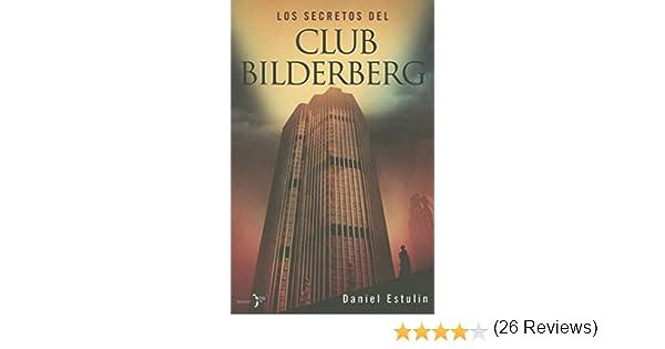 Los secretos del Club Bilderberg (Bronce): Amazon.es: Estulin, Daniel: Libros