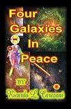 Four Galaxies in Peace, Ricardo L. Carezani, 1424180856