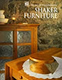 Shaker Furniture, Time-Life Books Editors, 0737003030