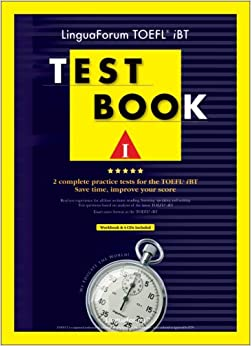 Linguaforum TOEFL iBT Test Book I [With 4 CD's] (TOEFL Practice Test)