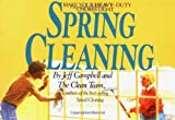 The people who taught readers how to clean their homes in 42 minutes flat spell out how to go about tackling those heavy-duty, spring cleaning chores in the most efficient, and painless, way.