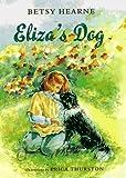 Eliza's Dog, Betsy Hearne, 068980704X