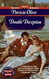Double Deception, Patricia Oliver, 0451192958