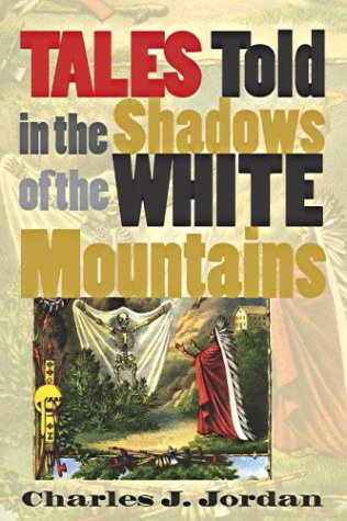 Read Online Tales Told in the Shadows of the White Mountains ebook