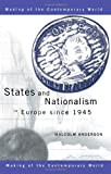 States and Nationalism in Europe since 1945 (The Making of the Contemporary World), Malcolm Anderson, 0415195586