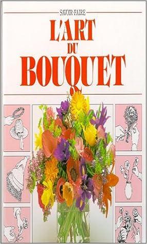 Livre gratuits L'art du bouquet pdf