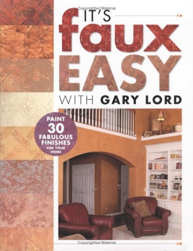 its-faux-easy-with-gary-lord