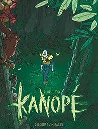 Kanopé, tome 1 par Louise Joor