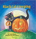 Black Cat Creeping, Teddy Slater and Aaron Boyd, 1402719795