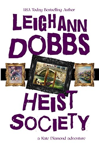 Heist Society (Kate Diamond Adventure Series Book 3) by [Dobbs, Leighann]