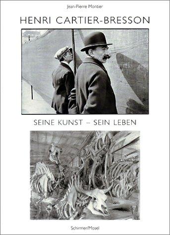 Henri Cartier-Bresson - Seine Kunst - Sein Leben