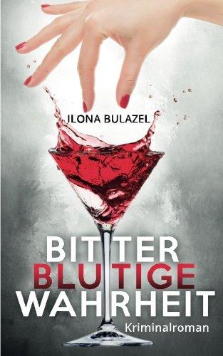 Bitterblutige Wahrheit (German Edition)