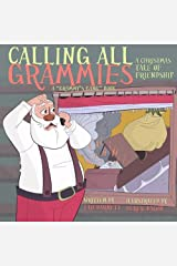 Calling All Grammies - A Christmas Tale of Friendship (Grammy's Gang Book 3) Paperback