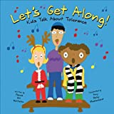 Let's Get Along!, Pamela Hill Nettleton, 1404806229