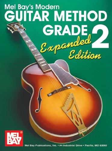 Mel Bay's Modern Guitar Method Grade 2, Expanded (Mel Bay Guitar Lessons)