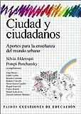 img - for Ciudad y Ciudadanos (Spanish Edition) book / textbook / text book