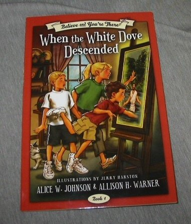 Believe and You're There: When the White Dove Descended pdf