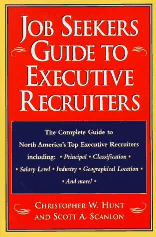 Job Seekers Guide to Executive Recruiters
