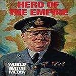 Hero of the Empire: Exploring the Military Service Career of Winston Churchill AKA the Last Lion |  World Watch Media