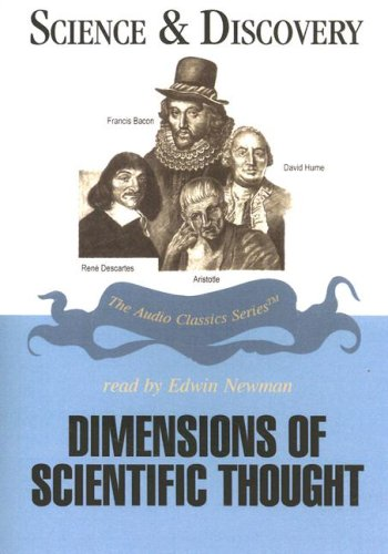 Dimensions of Scientific Thought (Audio Classics: Science & Discovery)