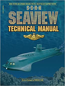Voyage to the Bottom of the Sea - Seaview Technical Manual