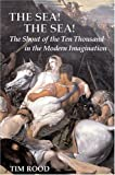 The Sea! the Sea!: The Shout of the Ten Thousand in the Modern Imagination