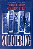 Soldiering, Rice C. Bull, 0891412638