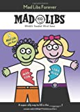 Mad Libs Forever, Roger Price and Leonard Stern, 0843176679