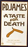 A Taste for Death, P. D. James, 0446323527