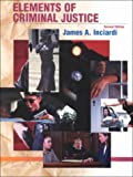 Elements of Criminal Justice, Inciardi, James A., 0155068768