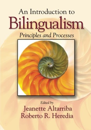 An Introduction to Bilingualism: Principles and Processes