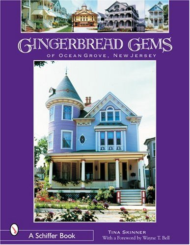 (Gingerbread Gems: Of Ocean Grove, New Jersey)